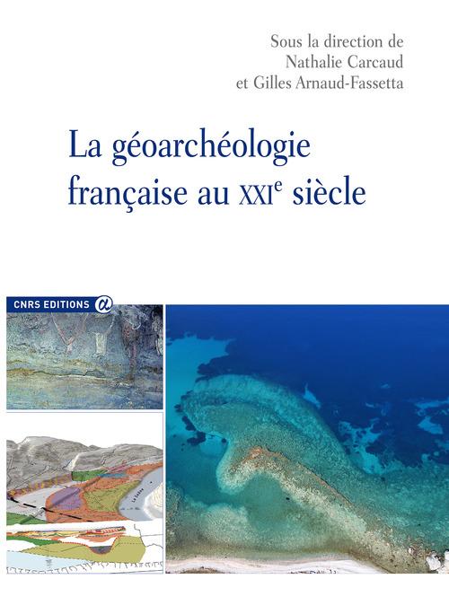La géoarchéologie française au XXIe siècle