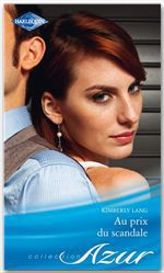 Vente EBooks : Au prix du scandale  - Kimberly Lang