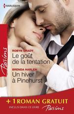Vente EBooks : Le goût de la tentation - Un hiver à Pinehurst - Les passagers du désir  - Brenda Harlen - Robyn Grady - Jessica Bird