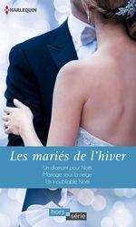 Vente EBooks : Les mariés de l'hiver  - Jessica Hart - Jennifer Taylor - Shirley Jump