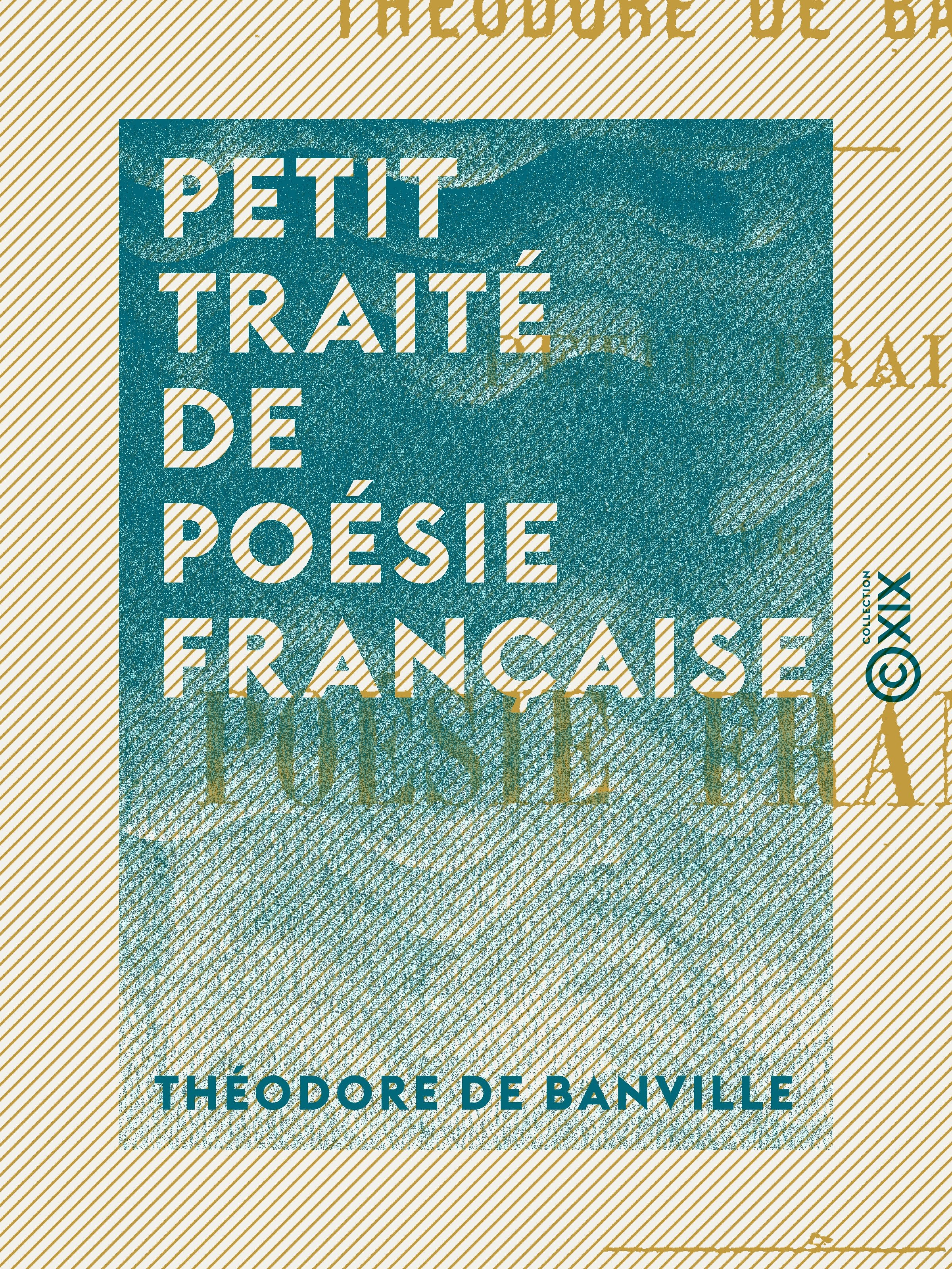 Petit traité de poésie française