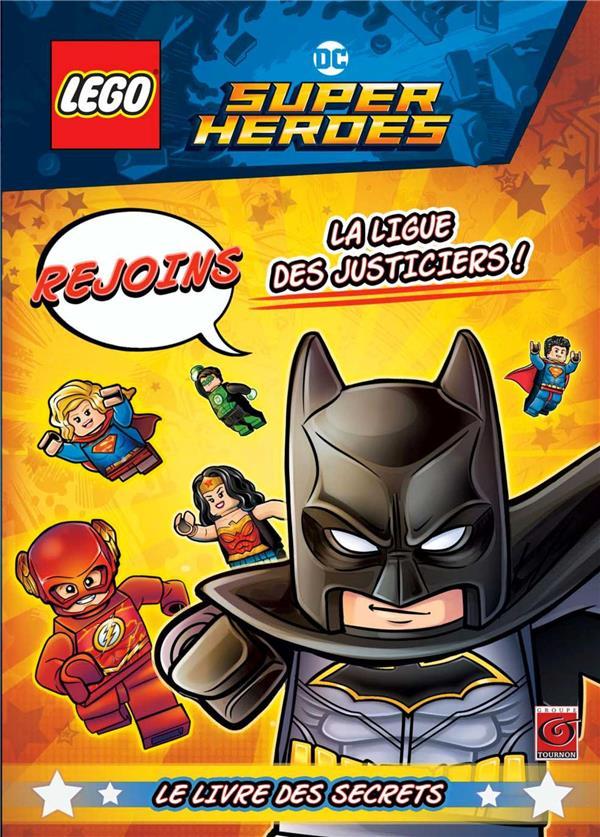 Lego DC comics - super heroes ; rejoins la ligue des justiciers !