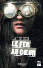 Vente Livre Numérique : Le Fer au coeur  - Johan Heliot