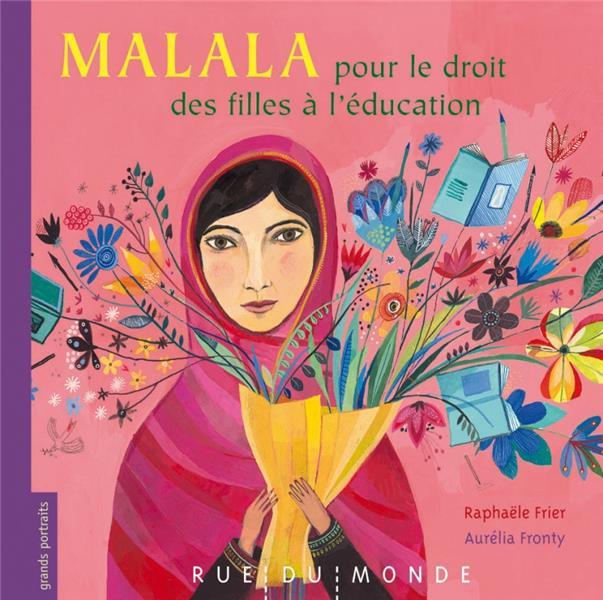 Malala, pour le droit des filles à l'école
