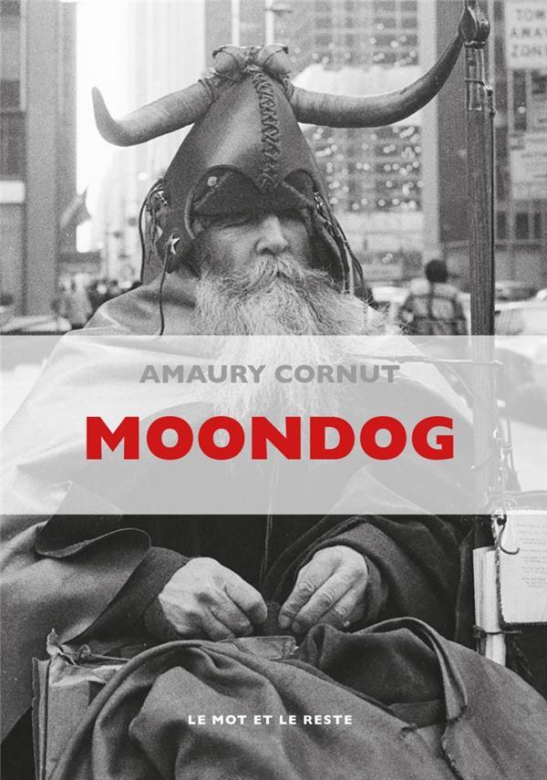 Moondog Edition Revue Et Corrigee
