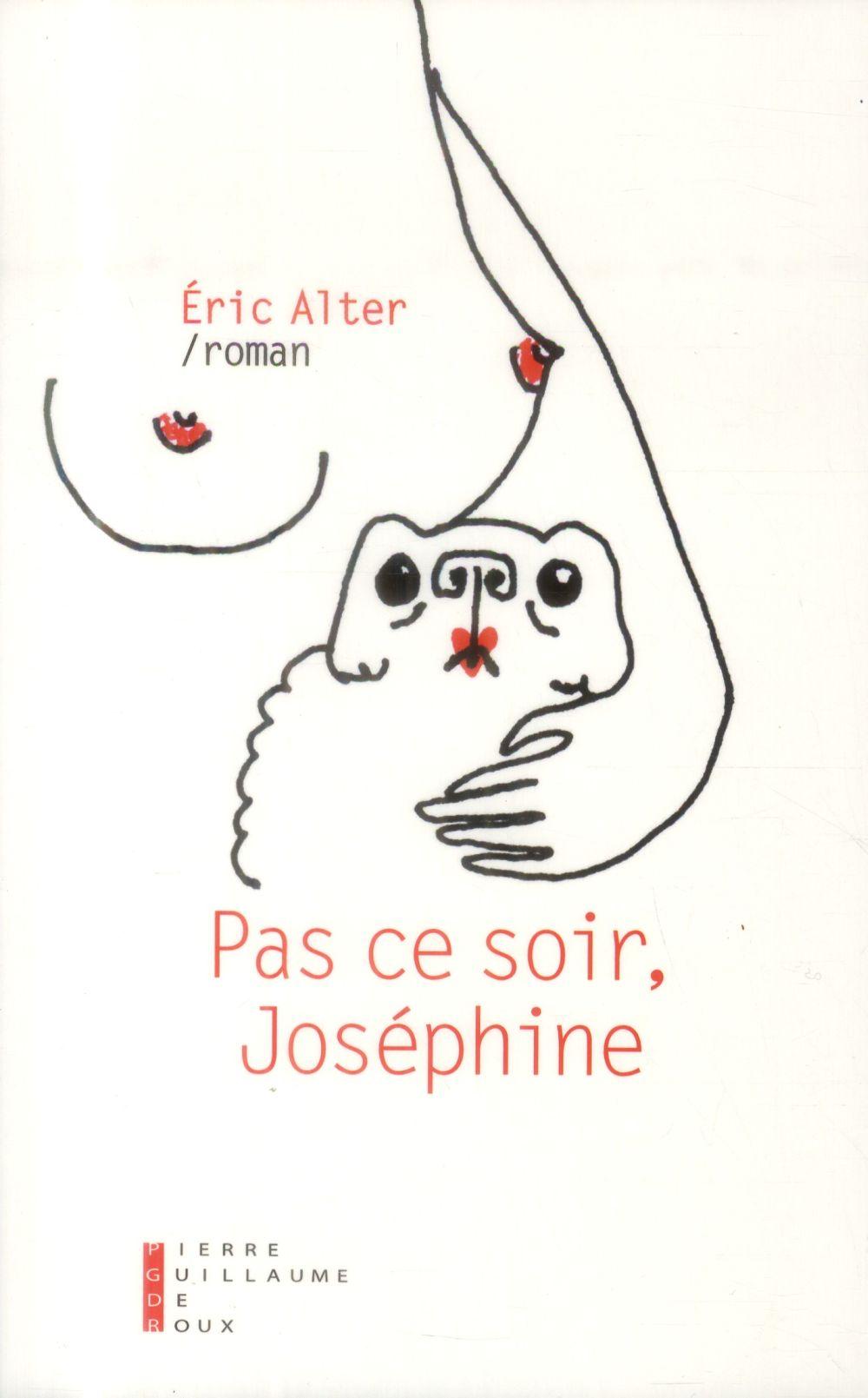 Pas ce soir, Joséphine