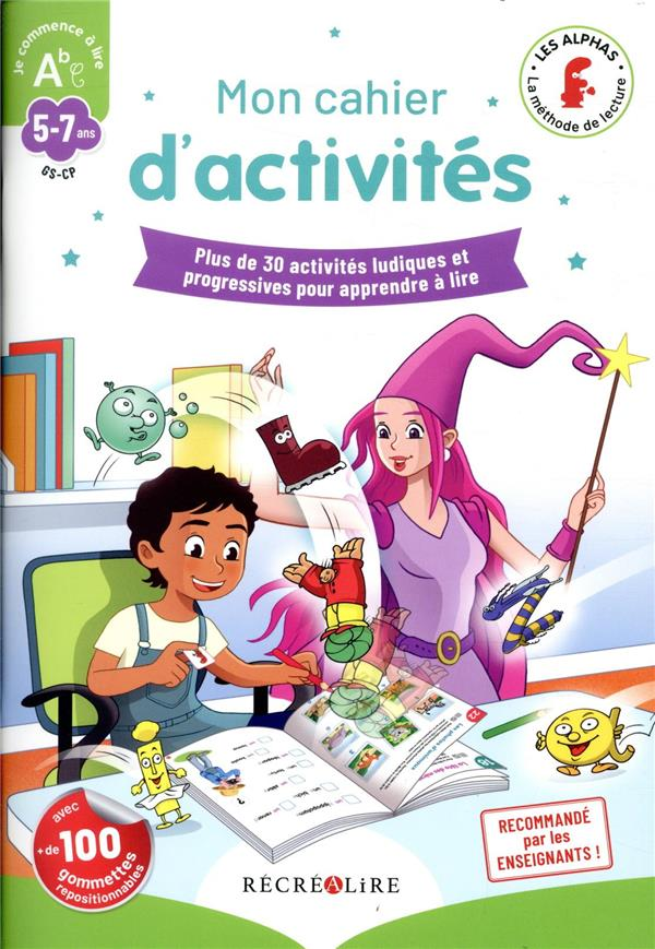 Mon cahier d'activités ; plus de 30 activités ludiques et progressives pour apprendre à lire
