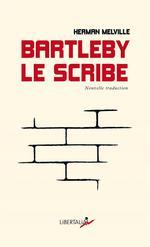 Couverture de Bartleby Le Scribe