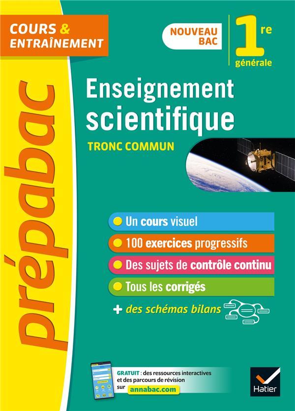 Prépabac cours & entraînement ; enseignement scientifique ; 1re, tronc commun (édition 2019)