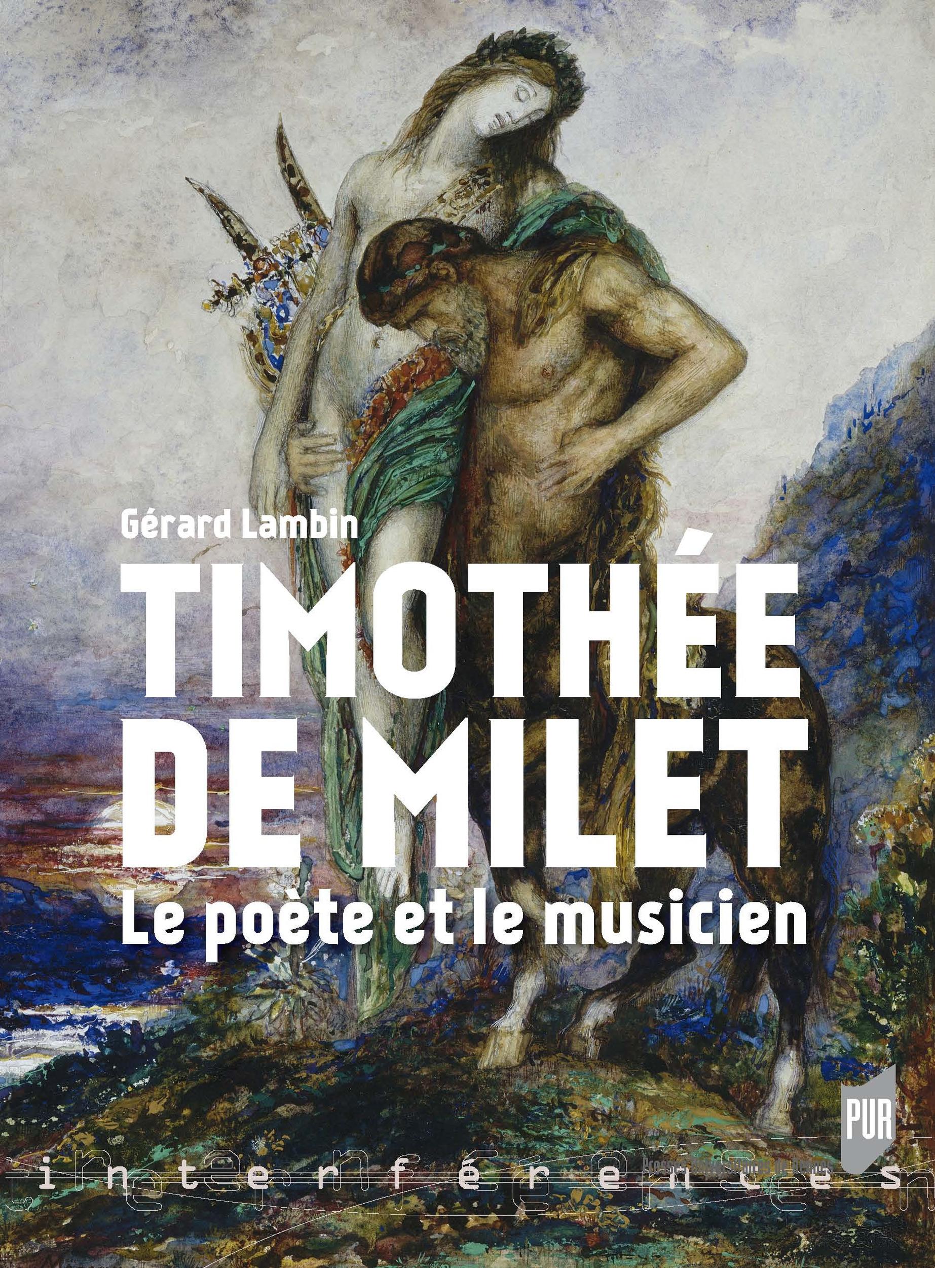 Timothée de Milet ; le poète et le musicien