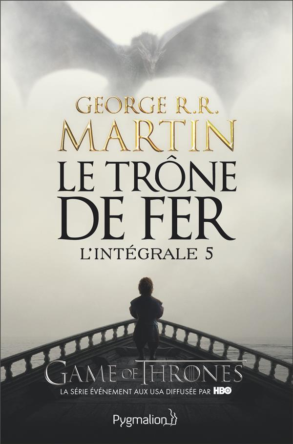 Le Trone De Fer ; Integrale Vol.5