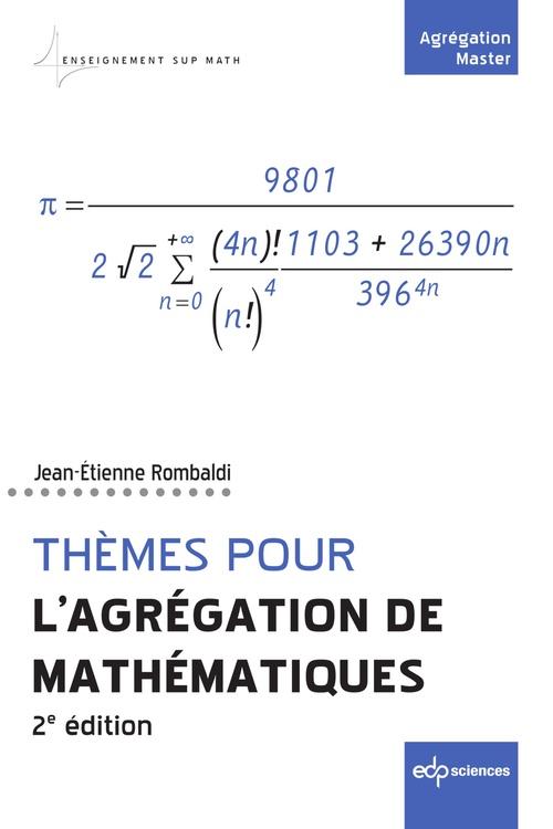Thèmes pour l'agrégation de mathématiques (2e édition)