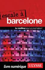 Vente EBooks : Escale à ; Barcelone (édition 2017)  - Gabriel Anctil