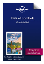 Bali et Lombok - Ouest de Bali