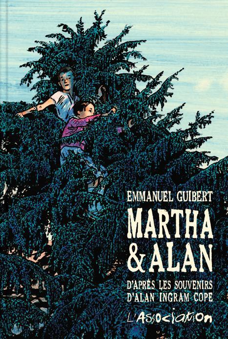 Martha et Alan ; d'après les souvenirs d'Alan Ingram Cope