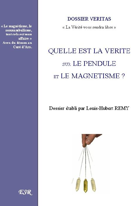 Quelle Est La Verite Sur Le Pendule Et Le Magnetisme?
