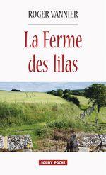 Vente EBooks : La Ferme des lilas  - Roger Vannier