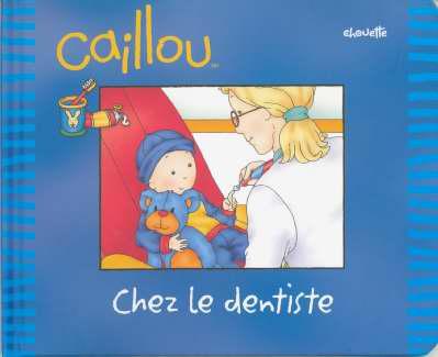 Caillou Chez Le Dentiste