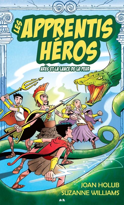 Les apprentis héros t.7 ; Apollon et la lance de la peur