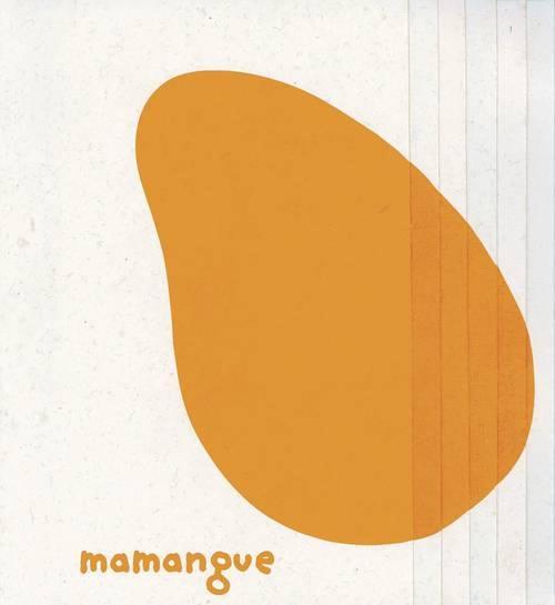 Papaye et Mamangue