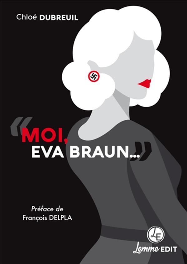 Moi, Eva Braun...