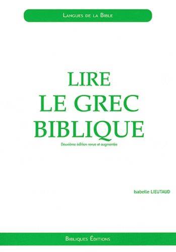 LIRE LE GREC BIBLIQUE