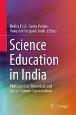 Science Education in India  - Geeta Verma - Vanashri Nargund-Joshi - Rekha Koul