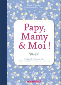 PAPY, MAMY ET MOI !