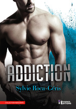 Addiction  - Sylvie Roca-Géris