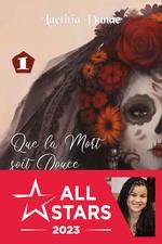 Vente Livre Numérique : Que la Mort soit Douce - Livre I  - Laëtitia Danae