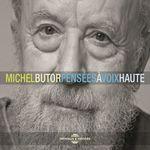 Vente AudioBook : Pensées à voix haute  - Michel Butor - Alain Siciliano