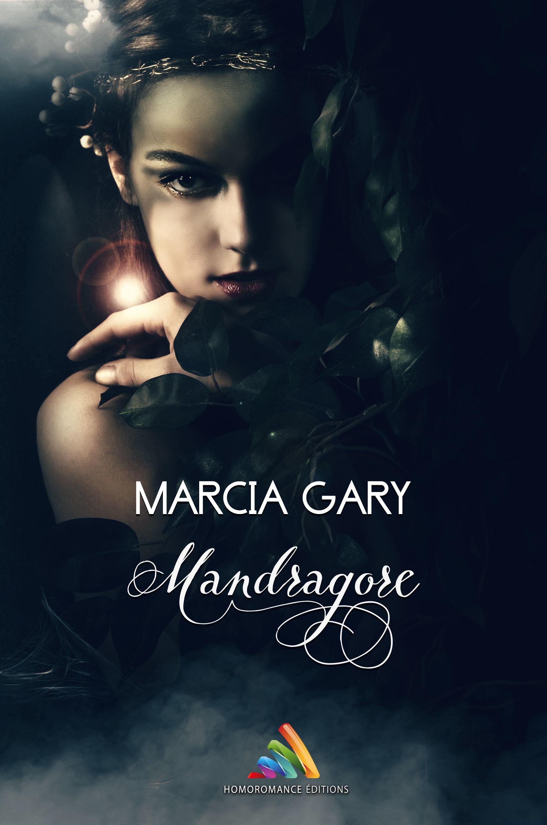 Mandragore  - Marcia Gary