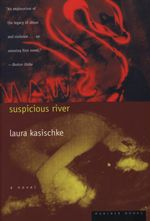 Vente EBooks : Suspicious River  - Laura Kasischke