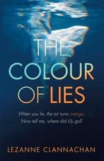 The Colour of Lies  - Lezanne Clannachan