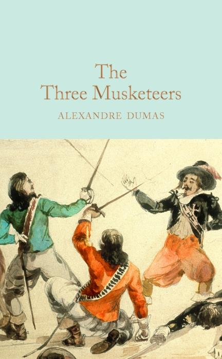Alexandre dumas the three musketeers (macmillan collector's library)