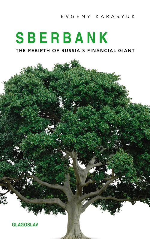 Sberbank - The Rebirth of Russia's Financial Giant