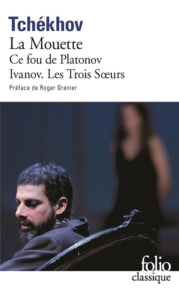 La Mouette / Ce Fou De Platonov / Ivanov / Les Trois Soeurs