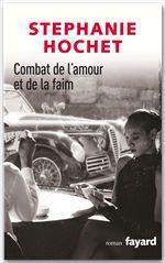 Vente Livre Numérique : Combat de l'amour et de la faim  - Stéphanie Hochet