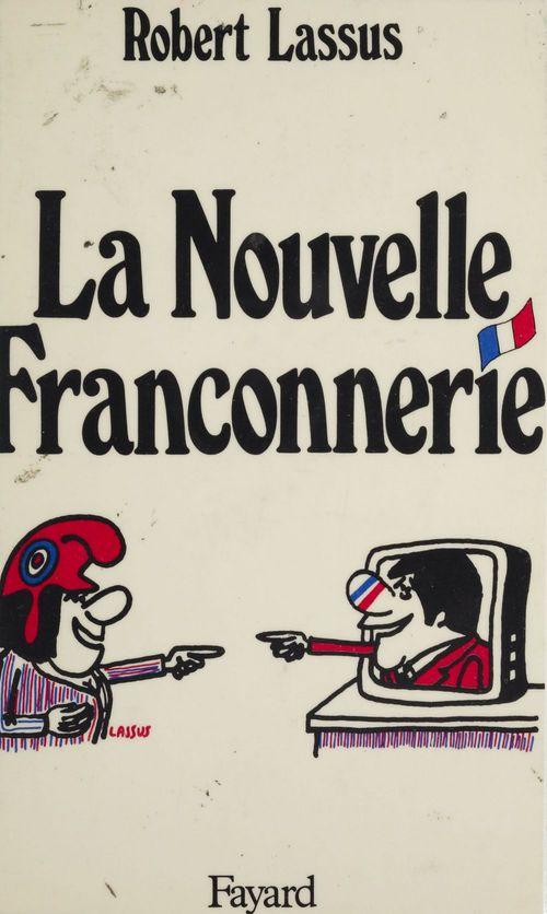 Vente EBooks : La Nouvelle Franconnerie  - Robert Lassus