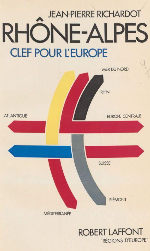 Rhône-Alpes : clef pour l'Europe
