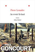 Vente Livre Numérique : Au revoir là-haut  - Pierre Lemaitre