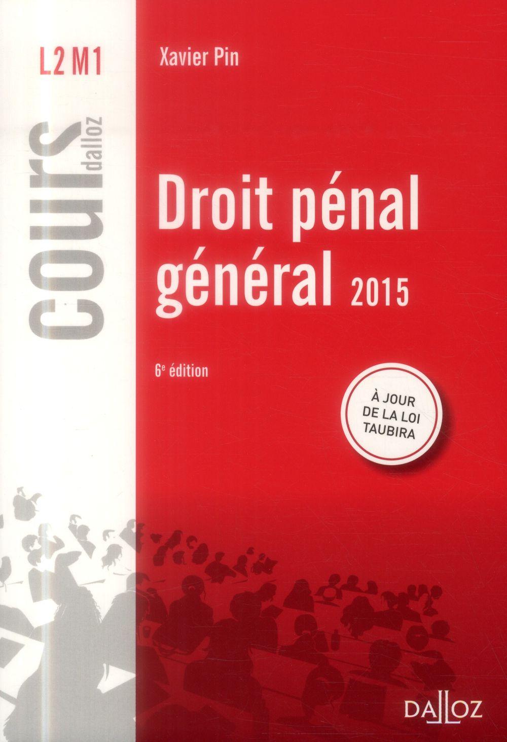 Droit Penal General (Edition 2015)