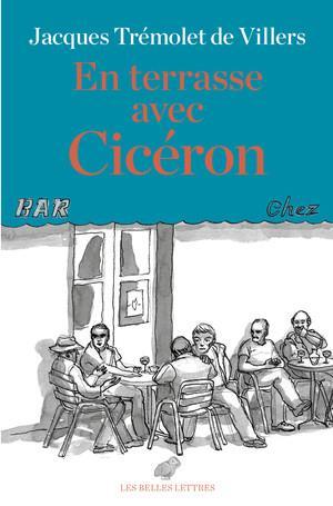 En terrasse avec Cicéron