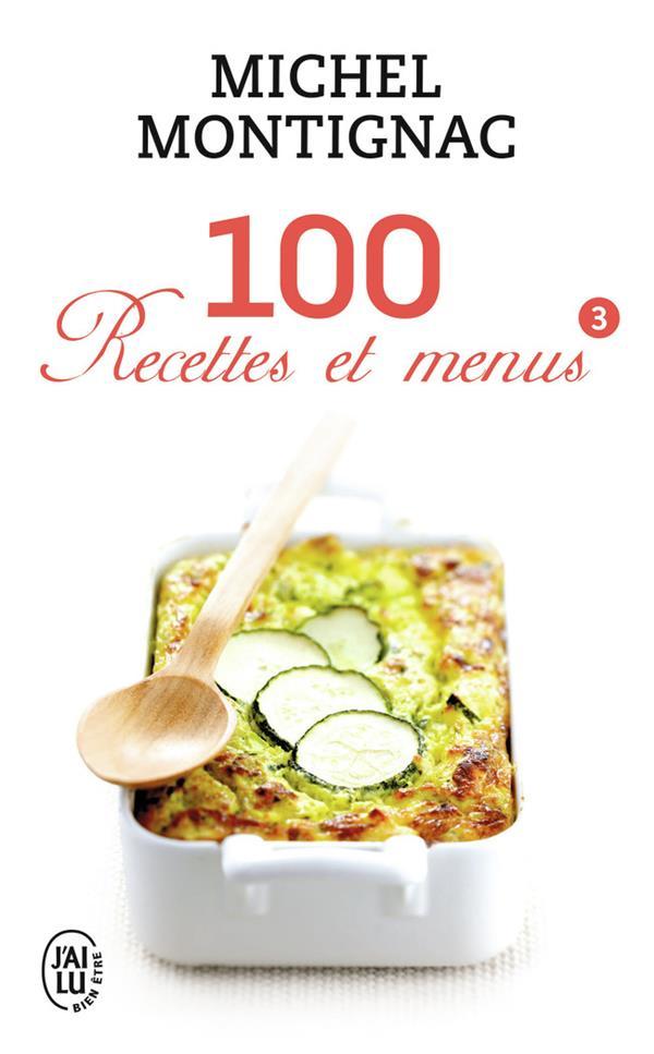 100 recettes et menus t.3