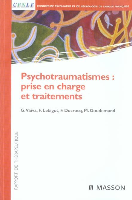 Psychotraumatismes : Prise En Charge Et Traitements