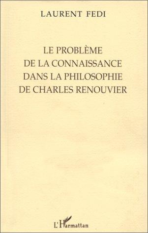 Le problème de la connaissance dans la philosophie de Charles Renouvier
