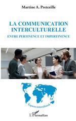 La communication interculturelle  - Martine A. Pretceille
