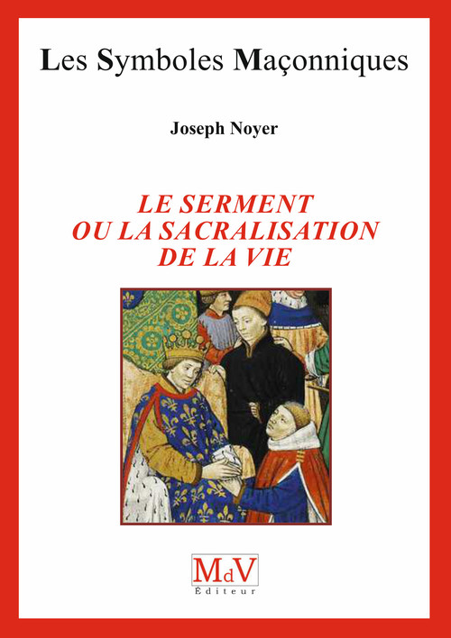 Le serment ou la sacralisation de la vie