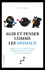 Vente Livre Numérique : Agir et penser comme les animaux  - Caroline Lepage