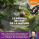 Vente AudioBook : Le Réseau secret de la nature  - Peter Wohlleben